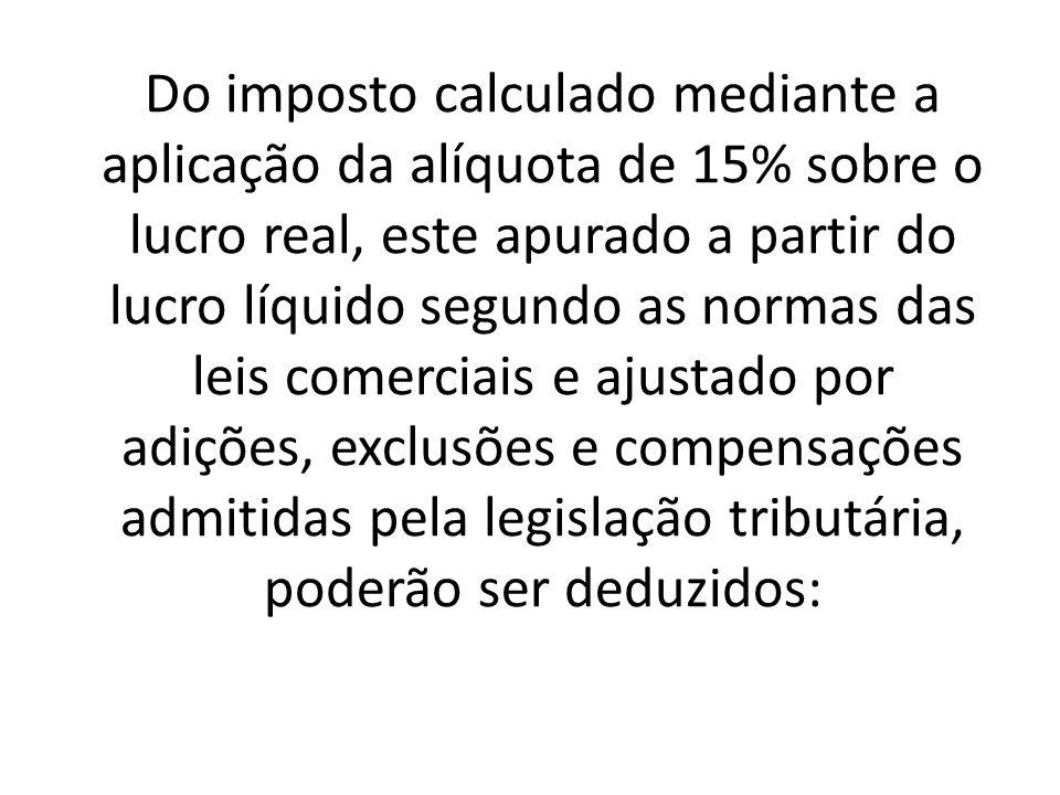 Quando conhecida a receita bruta, e, desde que ocorrida qualquer das hipóteses de arbitramento previstas na legislação fiscal, o contribuinte poderá efetuar o pagamento do imposto de renda correspondente com base nas regras do lucro arbitrado.
