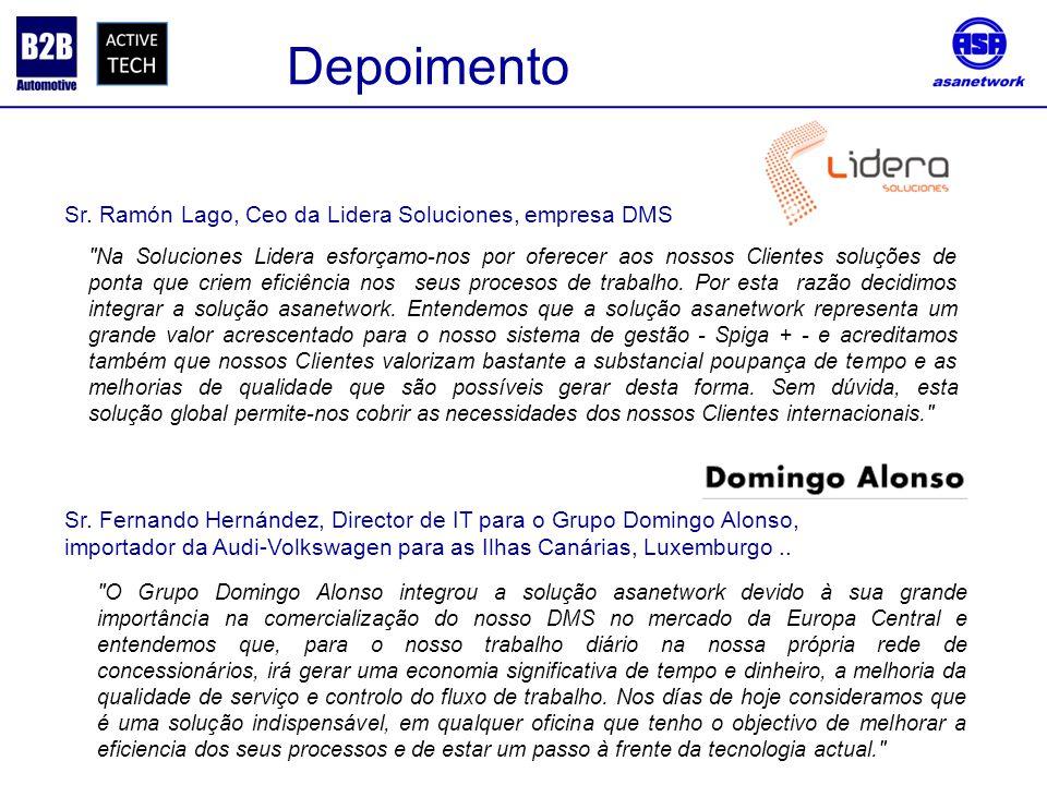 Depoimento Sr. Fernando Hernández, Director de IT para o Grupo Domingo Alonso, importador da Audi-Volkswagen para as Ilhas Canárias, Luxemburgo.. Sr.