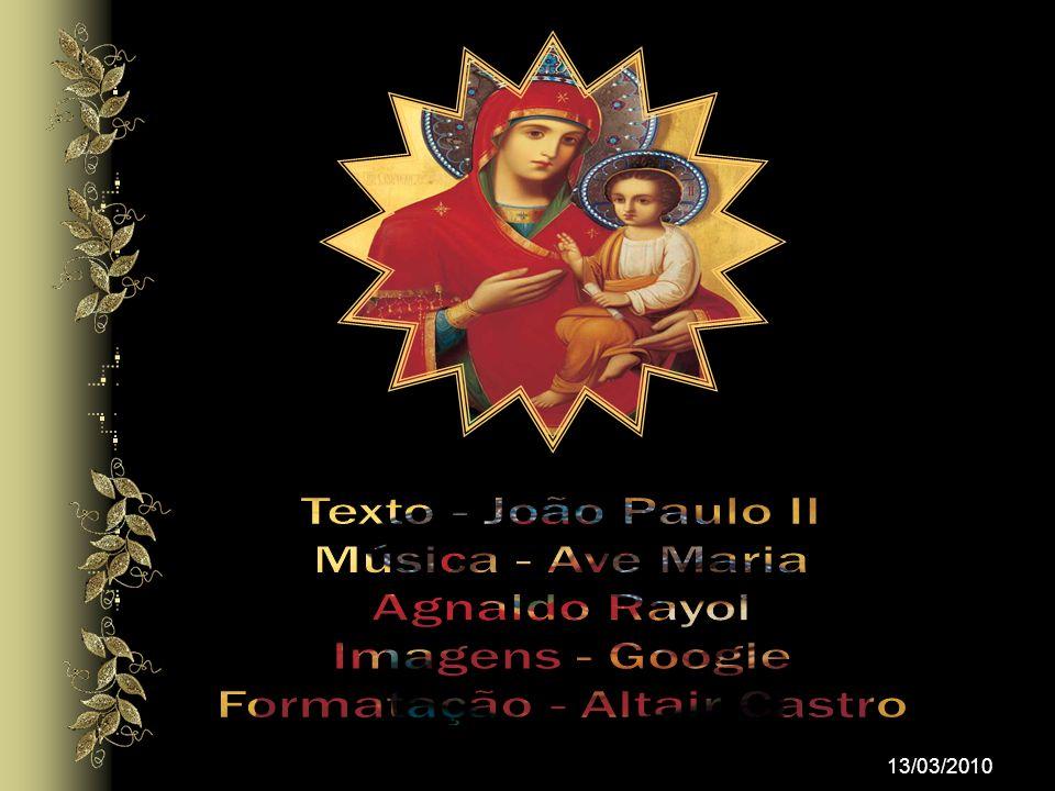 A Mãe de Jesus, que estava com eles no desabrochar da Igreja no dia de Pentecostes, continuava no meio deles, participando da fração do pão. A Eucaris