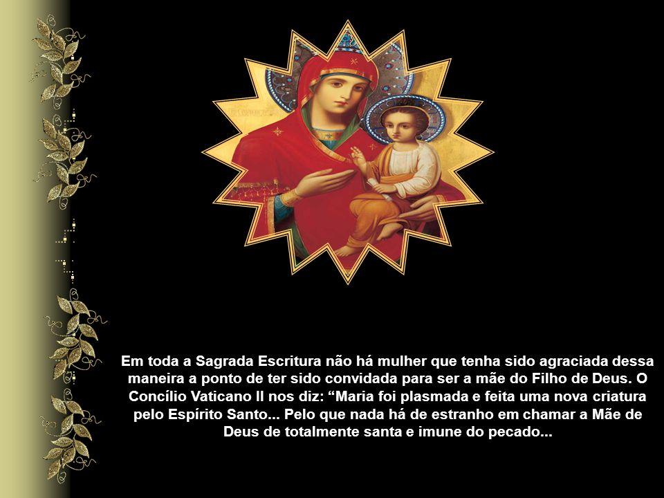 Ao concebermos Maria como habitação do Sagrado, compreendemos o quanto Deus nos ama, apesar de nossa condição frágil. É impossível nos aproximarmos de
