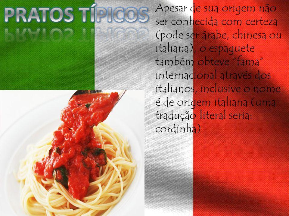 Apesar de sua origem não ser conhecida com certeza (pode ser árabe, chinesa ou italiana), o espaguete também obteve fama internacional através dos ita