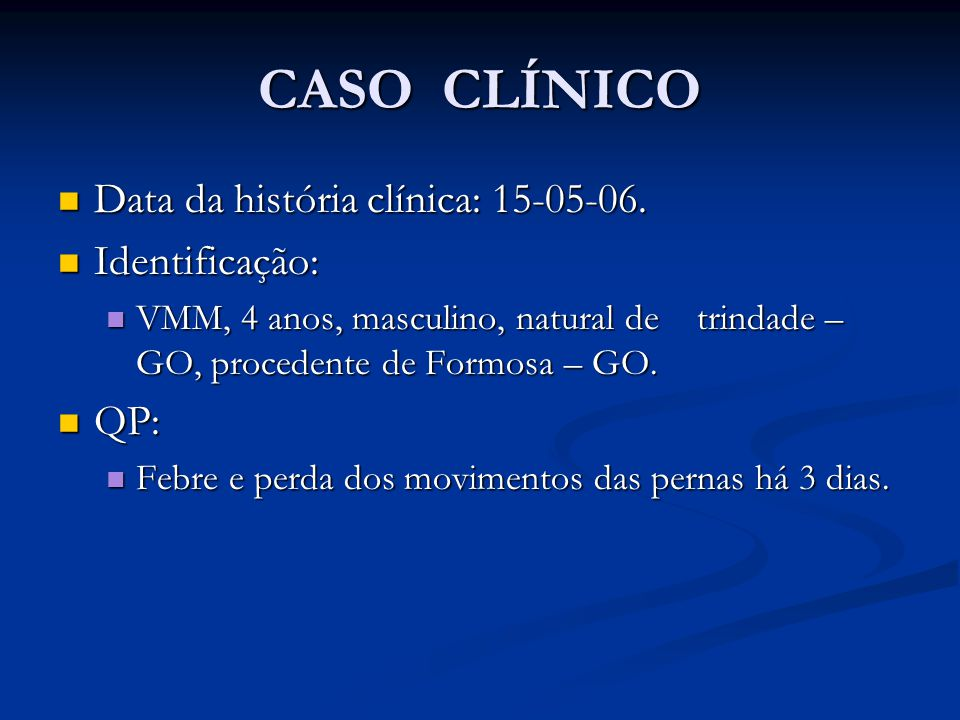 CASO CLÍNICO Data da história clínica: 15-05-06.Data da história clínica: 15-05-06.