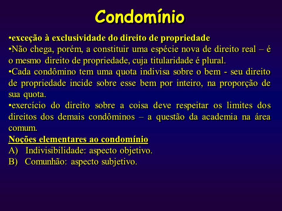 Condomínio Condomínio necessário ou forçado.(arts.