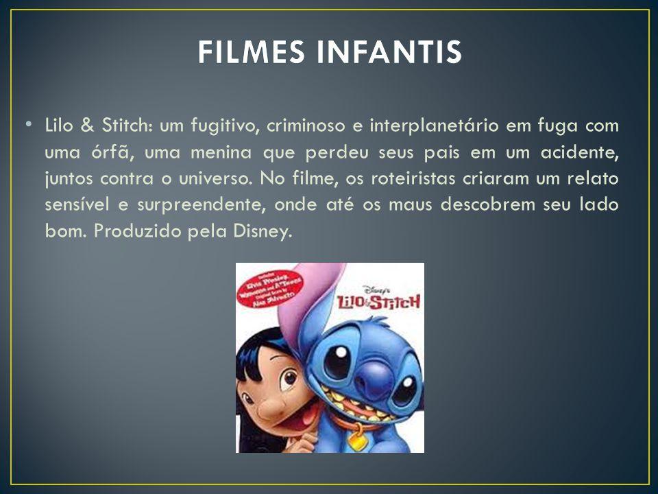 Lilo & Stitch: um fugitivo, criminoso e interplanetário em fuga com uma órfã, uma menina que perdeu seus pais em um acidente, juntos contra o universo
