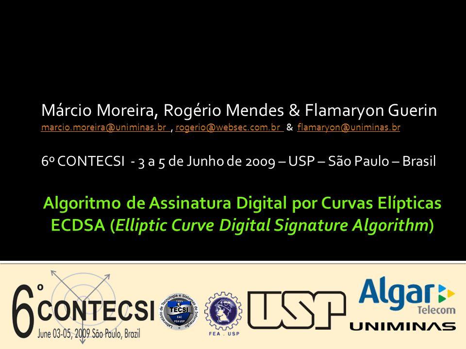 Márcio Moreira, Rogério Mendes & Flamaryon Guerin marcio.moreira@uniminas.br marcio.moreira@uniminas.br, rogerio@websec.com.br & flamaryon@uniminas.br