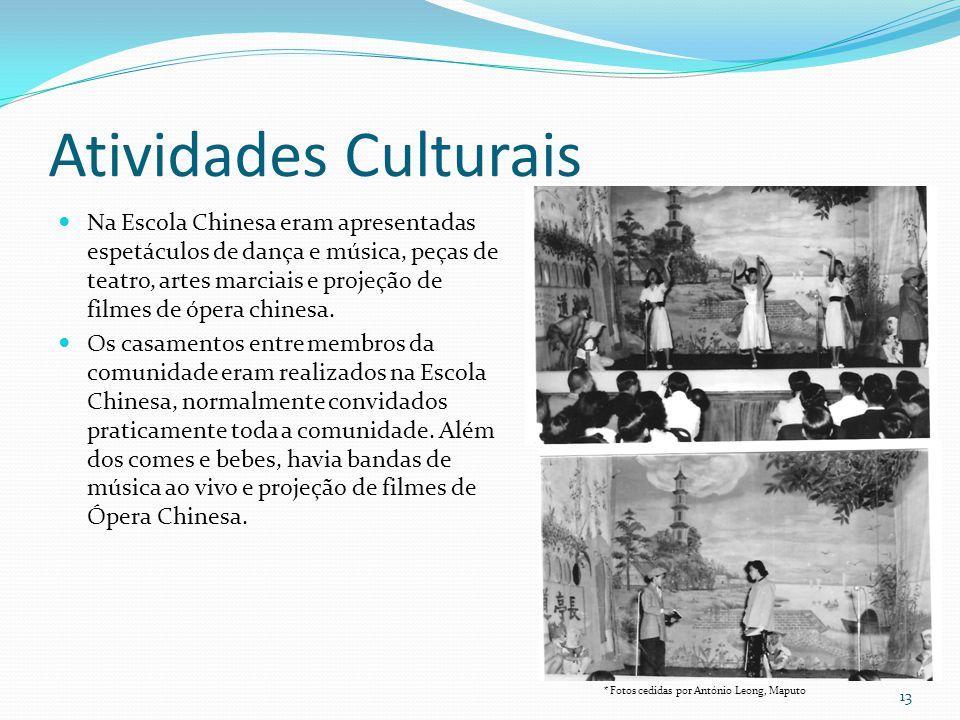 Atividades Culturais Na Escola Chinesa eram apresentadas espetáculos de dança e música, peças de teatro, artes marciais e projeção de filmes de ópera
