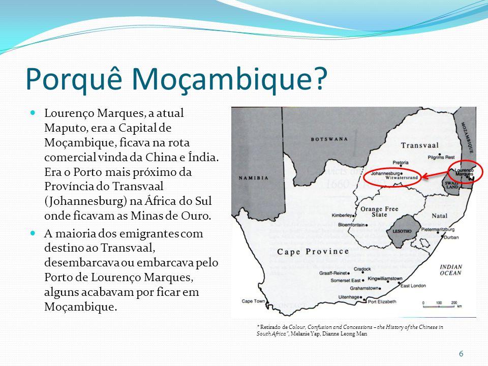 Porquê Moçambique? Lourenço Marques, a atual Maputo, era a Capital de Moçambique, ficava na rota comercial vinda da China e Índia. Era o Porto mais pr