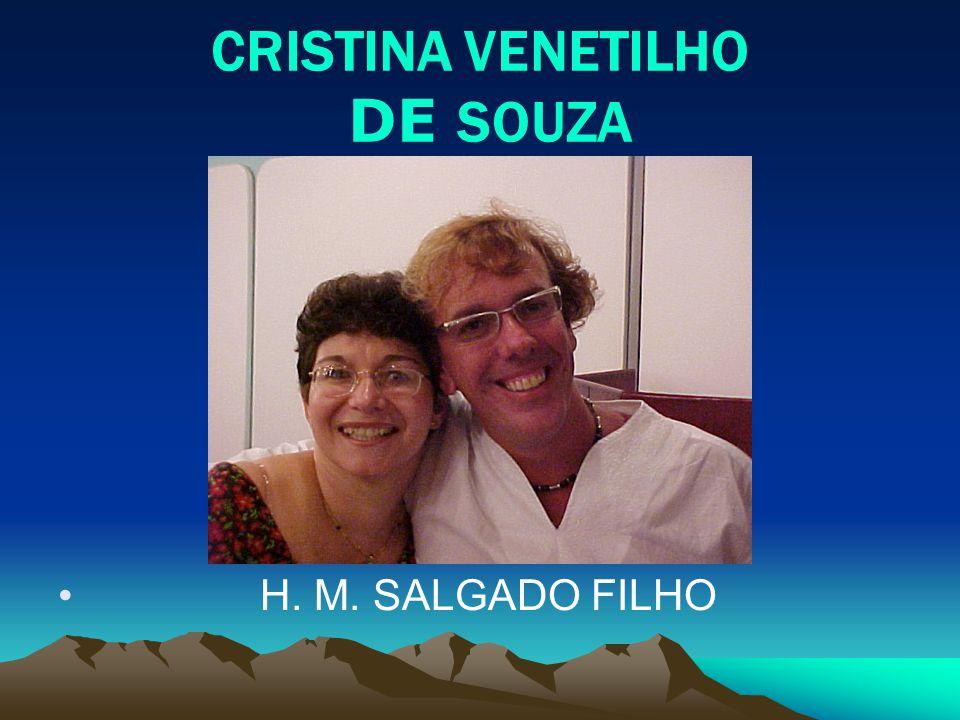 CRISTINA VENETILHO DE S OUZA H. M. SALGADO FILHO