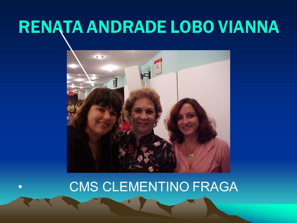 RENATA ANDRADE LOBO VIANNA CMS CLEMENTINO FRAGA