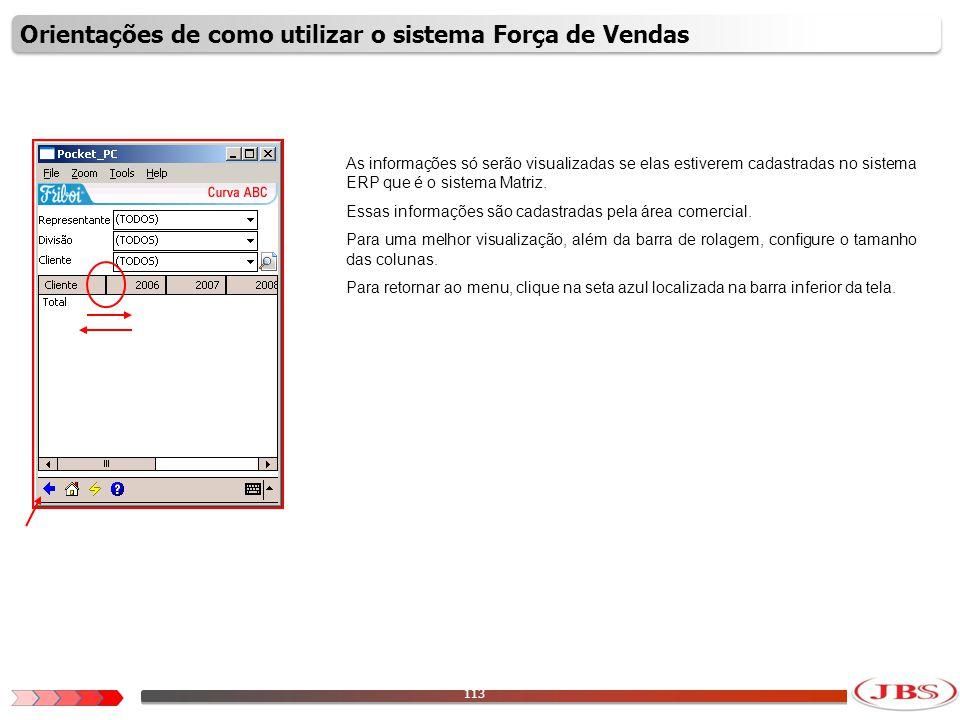 114 Para visualizar as notas fiscais, independente do cliente, clique na opção Notas Fiscais.