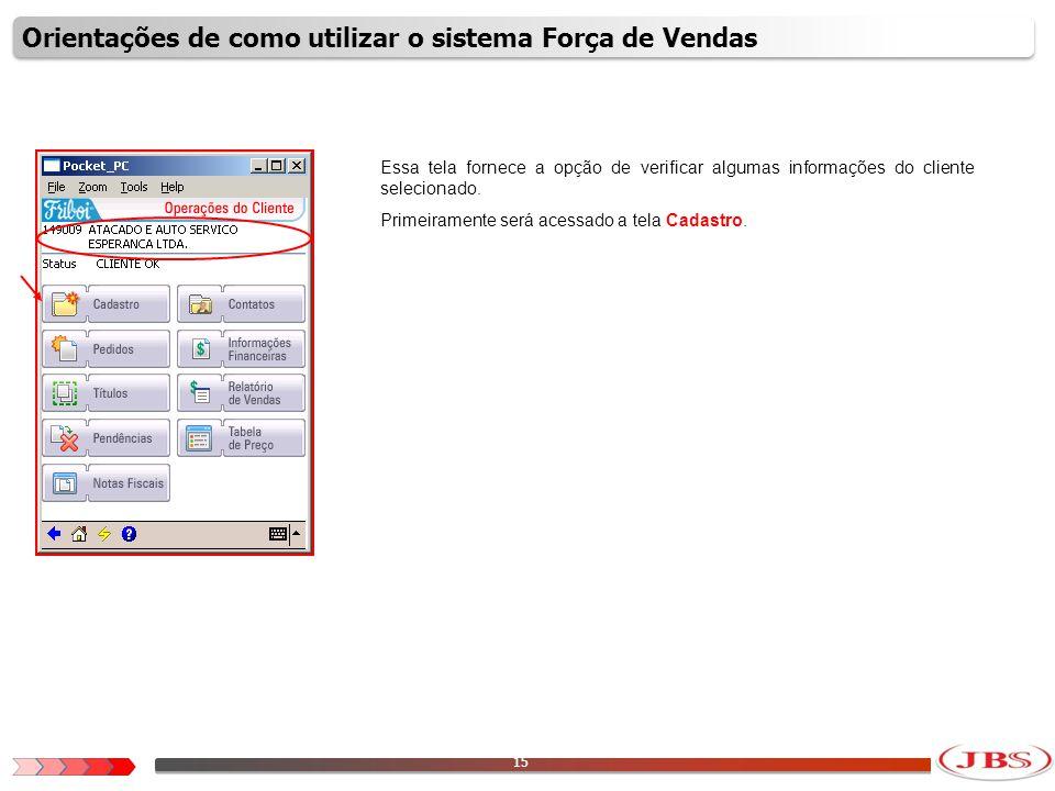 16 É possível nessa tela verificar o cadastro do Cliente.