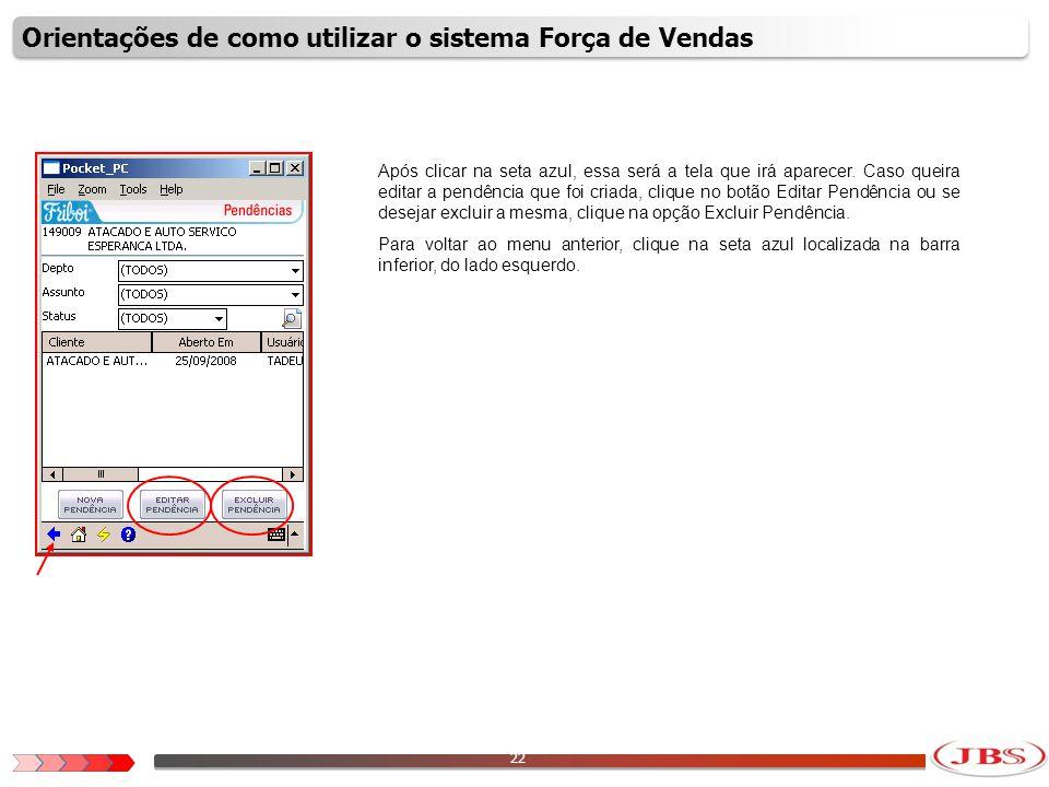 23 Para visualizar as notas fiscais do cliente, clique na opção Notas Fiscais.
