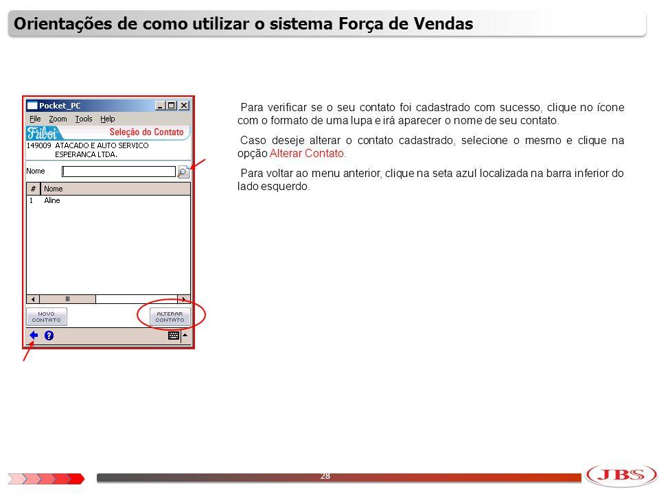 29 Para verificar as informações financeiras do cliente, clique na opção Informações Financeiras.