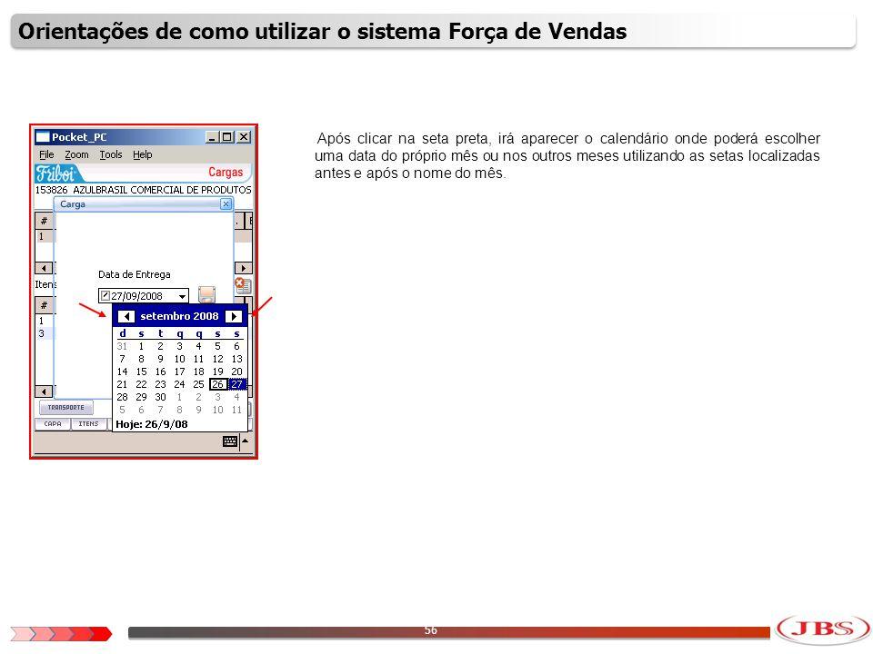 57 Após escolher a data, para validar essa informação é necessário clicar no ícone com o formato de um disquete.