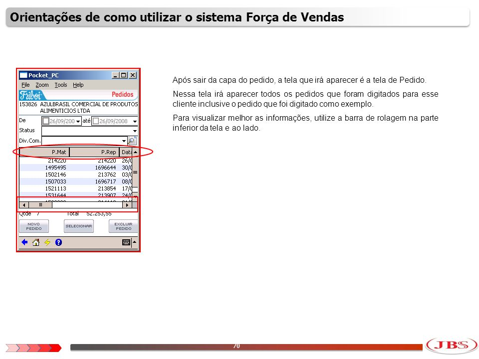 71 Pode também utilizar a opção de ajustar as colunas para visualizar melhor as informações.