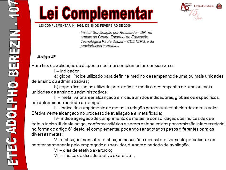 LEI COMPLEMENTAR Nº 1086, DE 18 DE FEVEREIRO DE 2009.