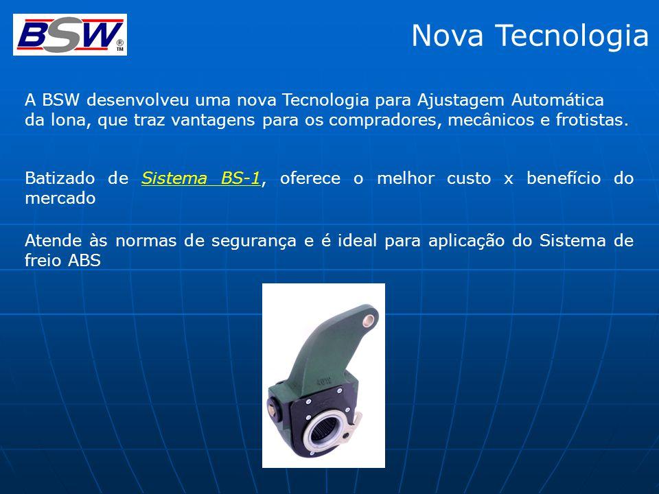 Nova Tecnologia A BSW desenvolveu uma nova Tecnologia para Ajustagem Automática da lona, que traz vantagens para os compradores, mecânicos e frotistas.