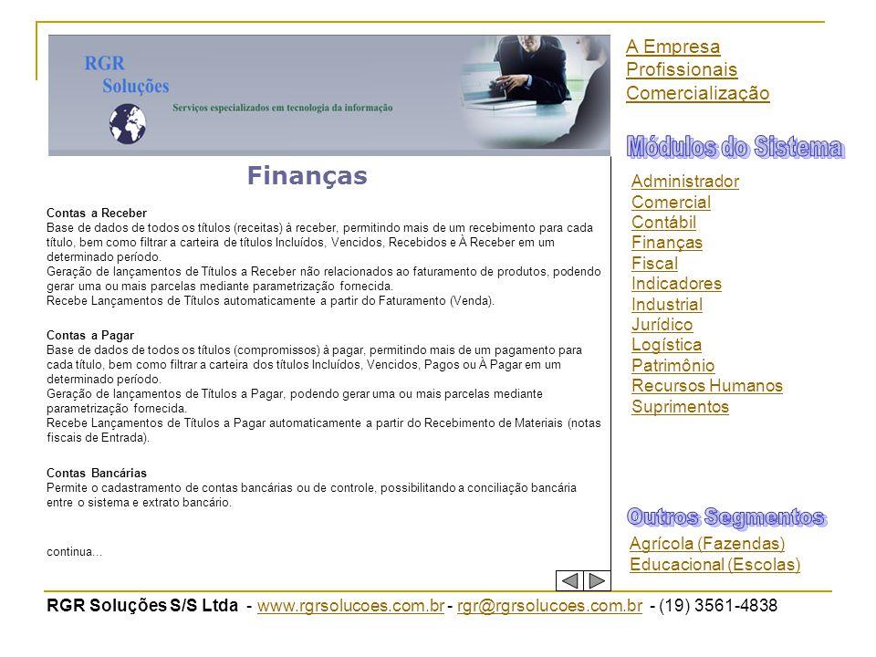 RGR Soluções S/S Ltda - www.rgrsolucoes.com.br - rgr@rgrsolucoes.com.br - (19) 3561-4838www.rgrsolucoes.com.brrgr@rgrsolucoes.com.br Finanças Contas a