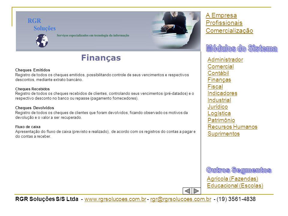 RGR Soluções S/S Ltda - www.rgrsolucoes.com.br - rgr@rgrsolucoes.com.br - (19) 3561-4838www.rgrsolucoes.com.brrgr@rgrsolucoes.com.br Finanças Cheques