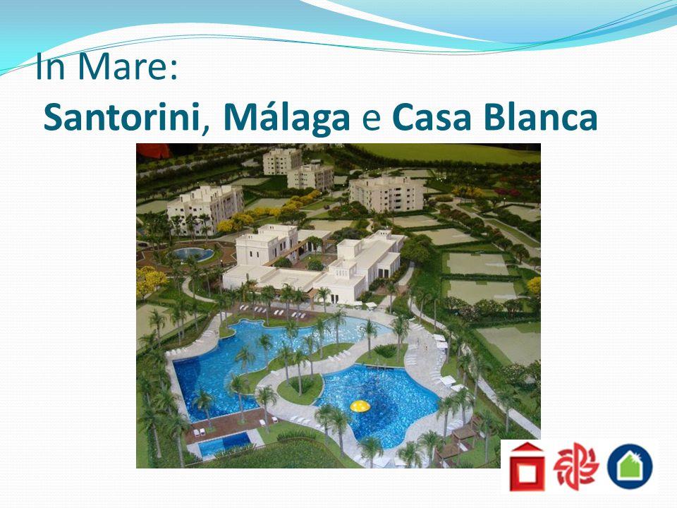 In Mare: Santorini, Málaga e Casa Blanca