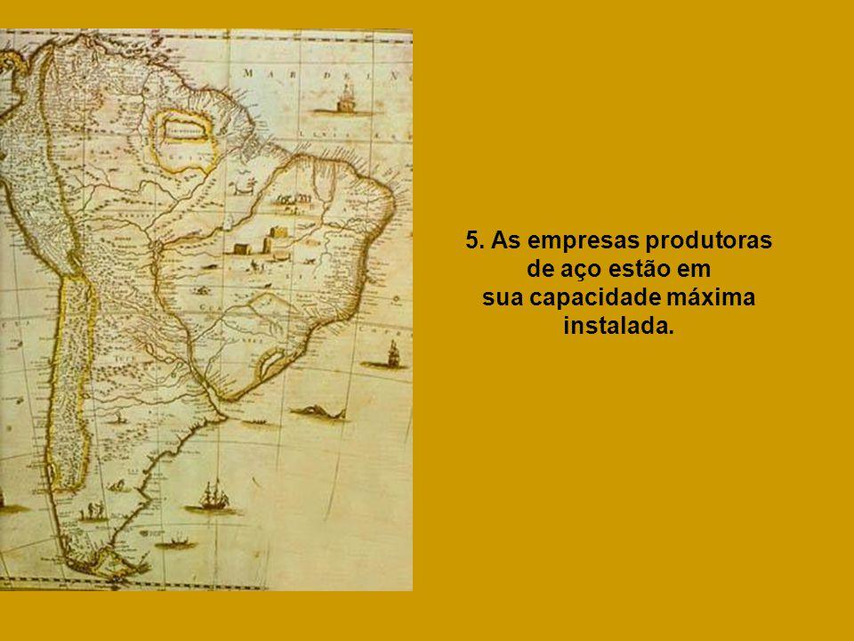 4. A Petrobrás é a única empresa do mundo a deter a tecnologia completa de produção de petróleo em águas profundas.