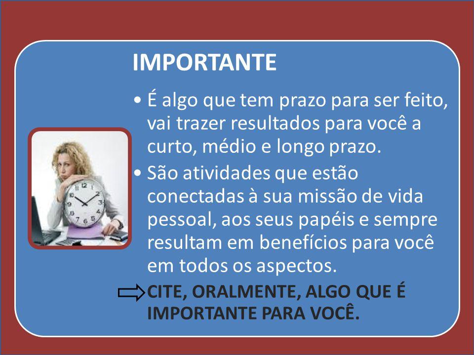 Cursos a Distância em todo o Brasil www.institutoprominas.com.br 0800 283 8380 UCAMPROMINASUCAMPROMINAS UCAMPROMINASUCAMPROMINAS Cursos a Distância em todo o Brasil www.ucamprominas.com.br 0800 283 8380 Cursos a Distância em todo o Brasil www.institutoprominas.com.br 0800 283 8380 Cursos a Distância em todo o Brasil www.ucamprominas.com.br 0800 283 8380 IMPORTANTE É algo que tem prazo para ser feito, vai trazer resultados para você a curto, médio e longo prazo.