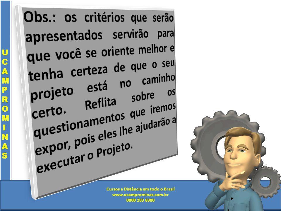 Cursos a Distância em todo o Brasil www.institutoprominas.com.br 0800 283 8380 UCAMPROMINASUCAMPROMINAS UCAMPROMINASUCAMPROMINAS Cursos a Distância em todo o Brasil www.ucamprominas.com.br 0800 283 8380 Cursos a Distância em todo o Brasil www.institutoprominas.com.br 0800 283 8380 Cursos a Distância em todo o Brasil www.ucamprominas.com.br 0800 283 8380