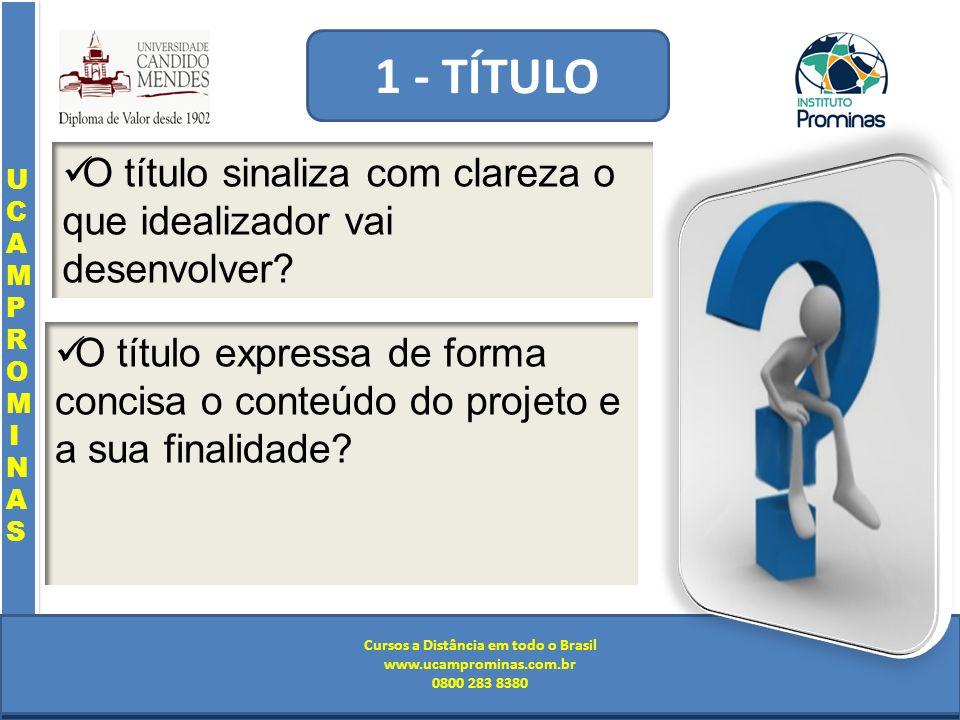 Cursos a Distância em todo o Brasil www.institutoprominas.com.br 0800 283 8380 UCAMPROMINASUCAMPROMINAS UCAMPROMINASUCAMPROMINAS Cursos a Distância em todo o Brasil www.ucamprominas.com.br 0800 283 8380 Cursos a Distância em todo o Brasil www.institutoprominas.com.br 0800 283 8380 Cursos a Distância em todo o Brasil www.ucamprominas.com.br 0800 283 8380 O título expressa de forma concisa o conteúdo do projeto e a sua finalidade.