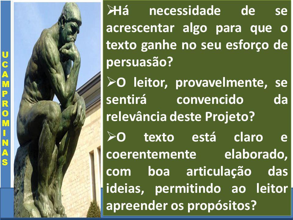 Cursos a Distância em todo o Brasil www.institutoprominas.com.br 0800 283 8380 UCAMPROMINASUCAMPROMINAS UCAMPROMINASUCAMPROMINAS Cursos a Distância em todo o Brasil www.ucamprominas.com.br 0800 283 8380 Cursos a Distância em todo o Brasil www.institutoprominas.com.br 0800 283 8380 Cursos a Distância em todo o Brasil www.ucamprominas.com.br 0800 283 8380 Há necessidade de se acrescentar algo para que o texto ganhe no seu esforço de persuasão.