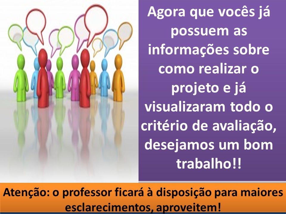 Cursos a Distância em todo o Brasil www.institutoprominas.com.br 0800 283 8380 UCAMPROMINASUCAMPROMINAS UCAMPROMINASUCAMPROMINAS Cursos a Distância em todo o Brasil www.ucamprominas.com.br 0800 283 8380 Cursos a Distância em todo o Brasil www.institutoprominas.com.br 0800 283 8380 Cursos a Distância em todo o Brasil www.ucamprominas.com.br 0800 283 8380 Agora que vocês já possuem as informações sobre como realizar o projeto e já visualizaram todo o critério de avaliação, desejamos um bom trabalho!.