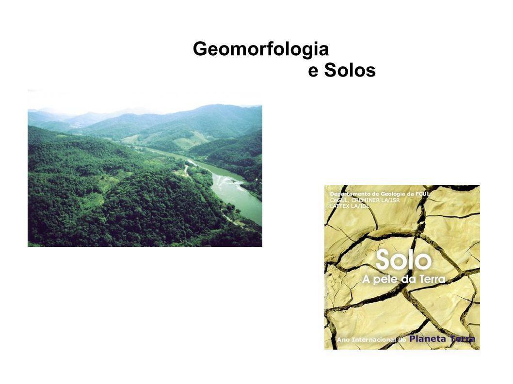 Geomorfologia e Solos