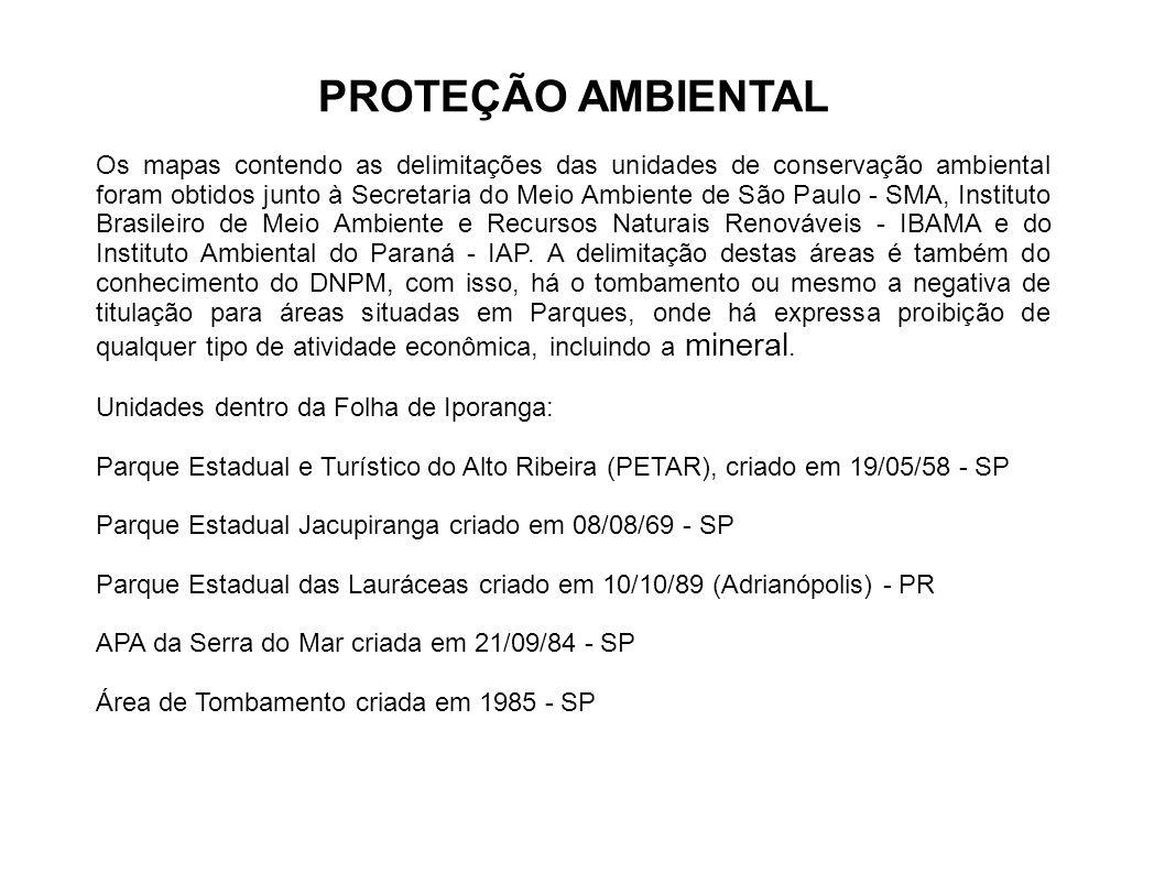 PROTEÇÃO AMBIENTAL Os mapas contendo as delimitações das unidades de conservação ambiental foram obtidos junto à Secretaria do Meio Ambiente de São Pa