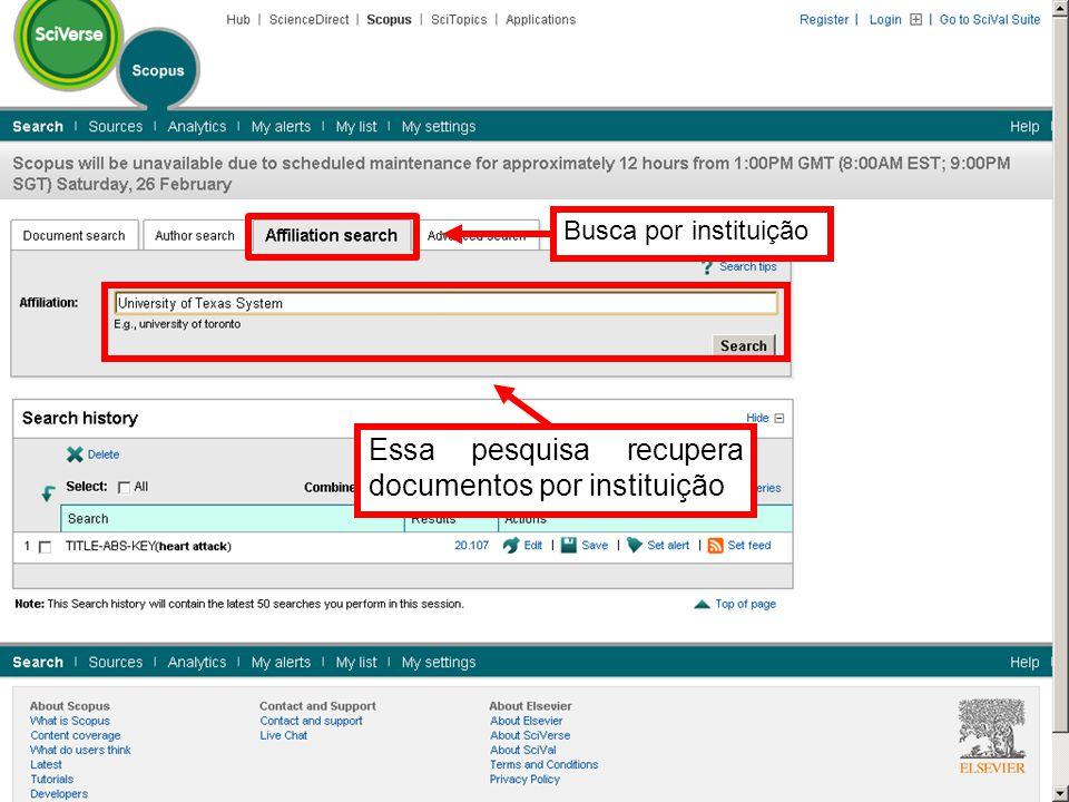 Essa pesquisa recupera documentos por instituição Busca por instituição