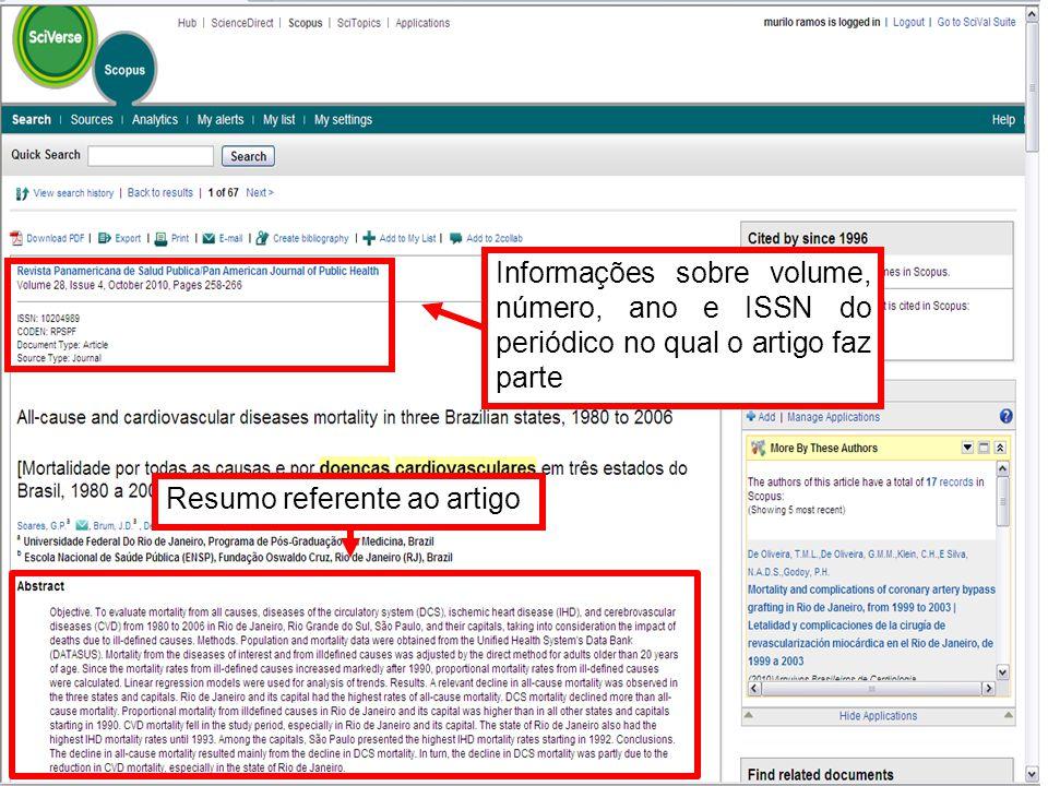 Informações sobre volume, número, ano e ISSN do periódico no qual o artigo faz parte Resumo referente ao artigo