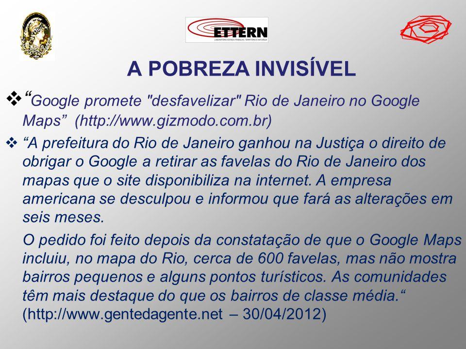 A POBREZA INVISÍVEL Google promete