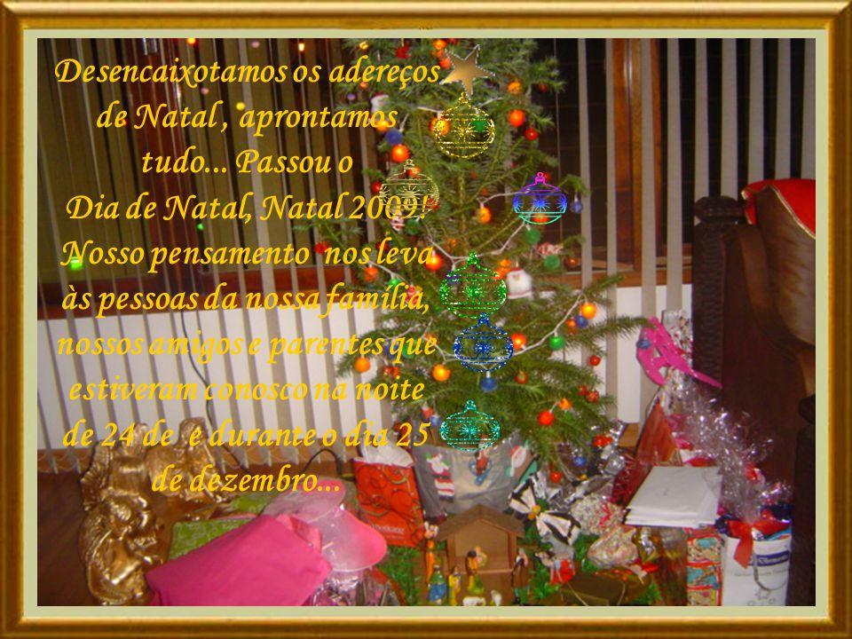 Desencaixotamos os adereços de Natal, aprontamos tudo...