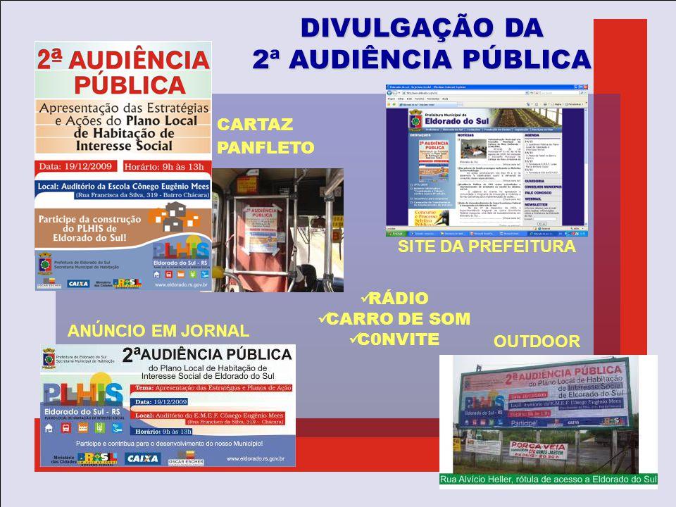 DIVULGAÇÃO DA 2ª AUDIÊNCIA PÚBLICA CARTAZ PANFLETO OUTDOOR RÁDIO CARRO DE SOM C0NVITE ANÚNCIO EM JORNAL SITE DA PREFEITURA