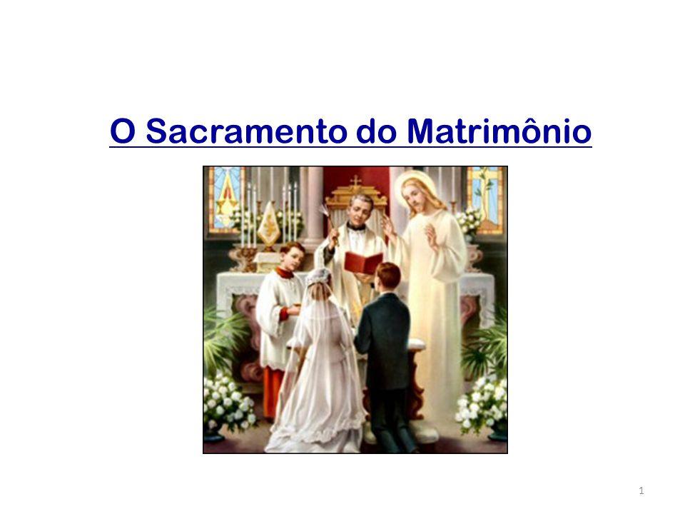 O Sacramento do Matrimônio 1