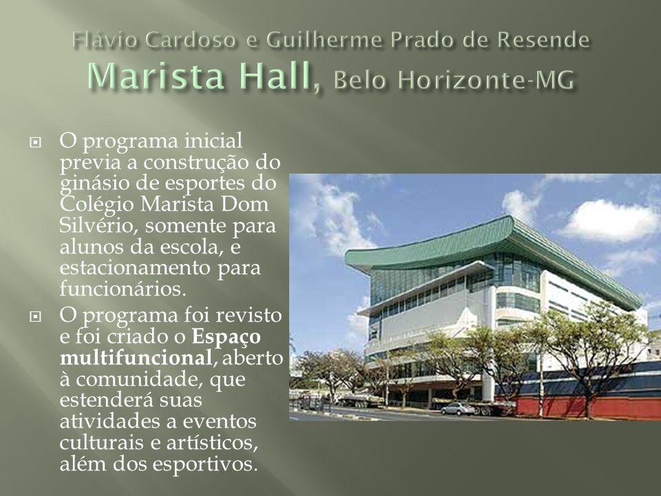 O programa inicial previa a construção do ginásio de esportes do Colégio Marista Dom Silvério, somente para alunos da escola, e estacionamento para fu