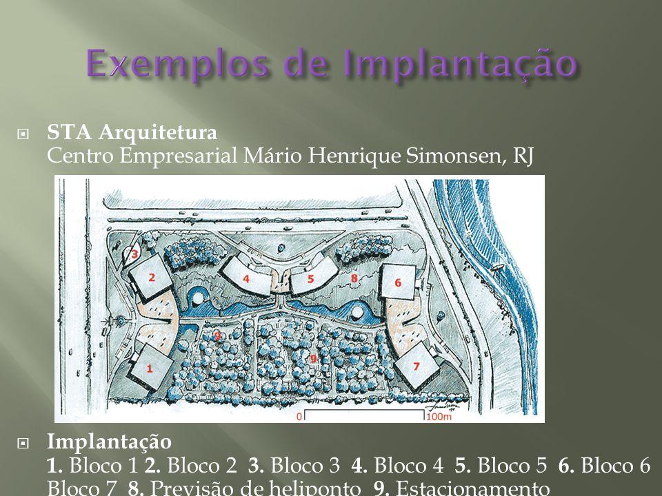 STA Arquitetura Centro Empresarial Mário Henrique Simonsen, RJ Implantação 1. Bloco 1 2. Bloco 2 3. Bloco 3 4. Bloco 4 5. Bloco 5 6. Bloco 6 7. Bloco