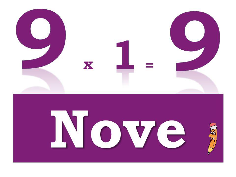 x = Nove