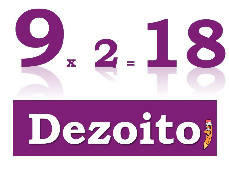 = Dezoito x