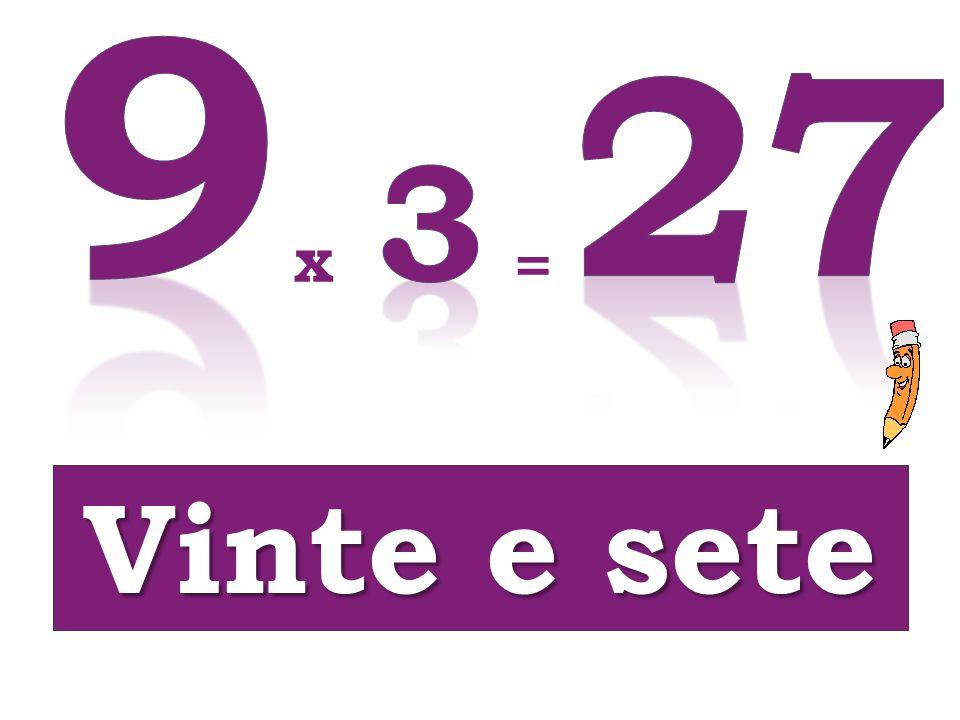 x = Vinte e sete