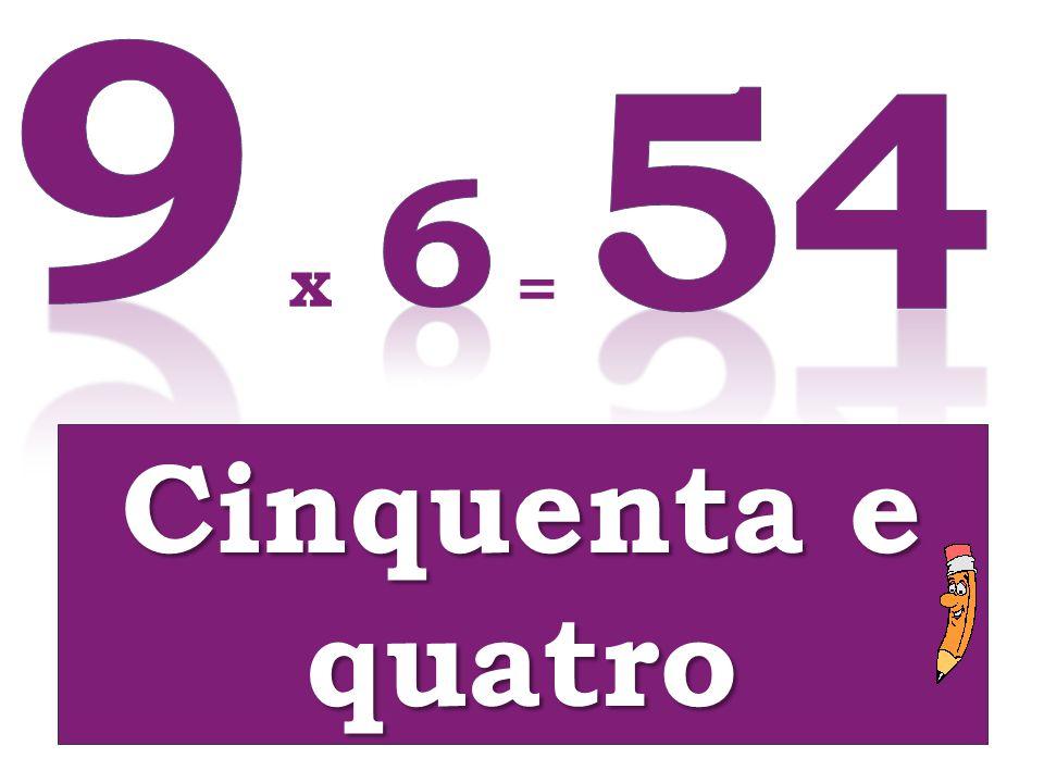 Cinquenta e quatro x =