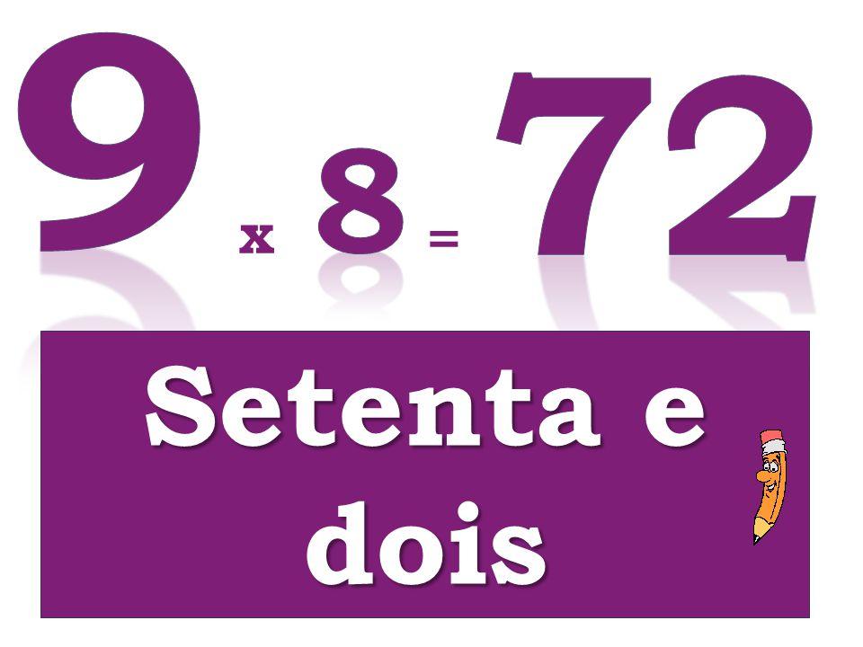 Setenta e dois x =