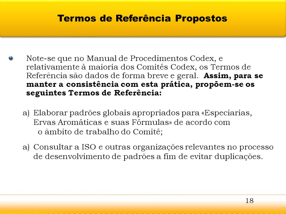 Guntur Note-se que no Manual de Procedimentos Codex, e relativamente à maioria dos Comités Codex, os Termos de Referência são dados de forma breve e g