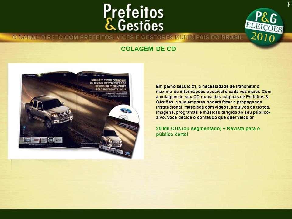 COLAGEM DE CD 2478 Em pleno século 21, a necessidade de transmitir o máximo de informações possível é cada vez maior. Com a colagem do seu CD numa das
