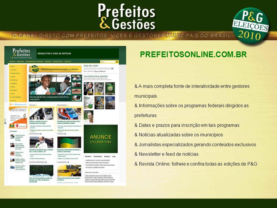 PREFEITOSONLINE.COM.BR & A mais completa fonte de interatividade entre gestores municipais & Informações sobre os programas federais dirigidos as pref