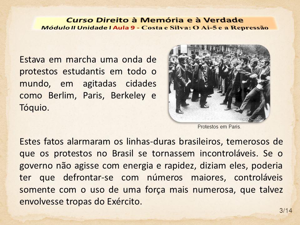 4/14 Em fins de agosto e princípio de setembro de 1968, Márcio Moreira Alves, o ex-jornalista e agora deputado crítico do governo, pronunciou uma série de discursos denunciando a brutalidade policial contra a repressão aos estudantes e a tortura de presos políticos.