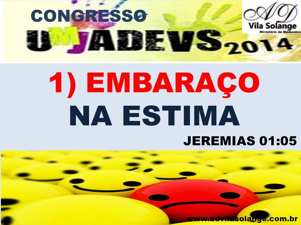 www.advilasolange.com.br 2) EMBARAÇO SOCIAL CONGRESSO SALMO 133